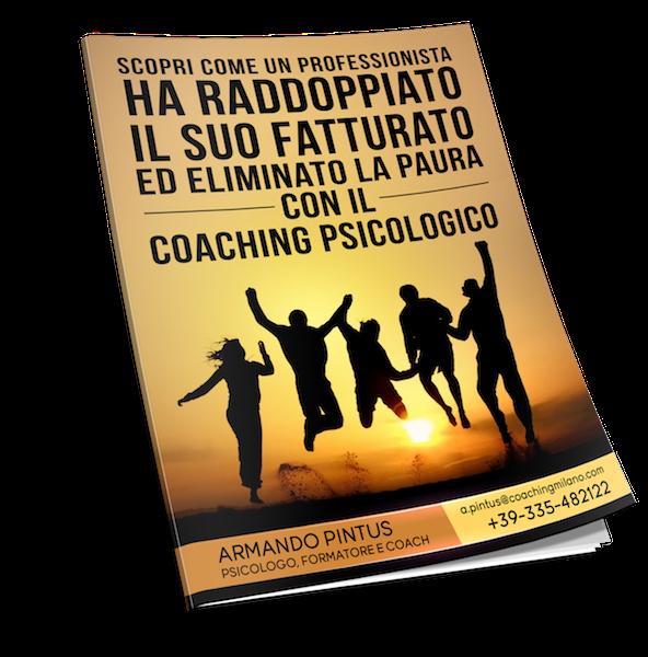 Armando Pintus scopri come raddoppiare il fatturato e superare le paure con il Business Coaching Psicologico